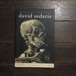 (Hardbound) When Engulfed in Flames by David Sedaris