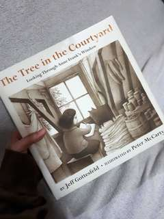 Anne Frank The Tree in the Courtyard by Jeff Gottesfeld