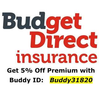 Get 5% off Budget Direct with Buddy ID: Buddy31820 (Car, Motorcycle or Annual Travel)