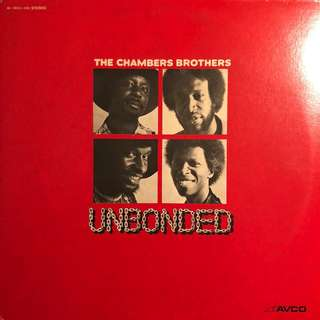 The Chambers Brothers -Unbonded (1973) Soul R&B Funk LP Record Vinyl