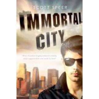 Immortal City Trilogy - Scott Speer
