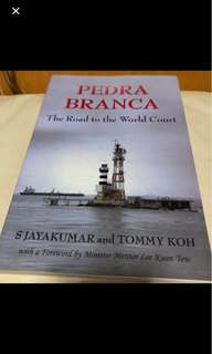 Pedra Branca - The Road to the World Court