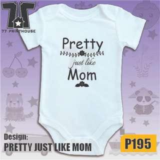 Pretty Just Like Mom Design Baby Onesie