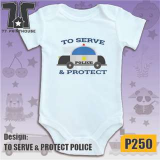 To Serve and Protect Design Baby Onesie