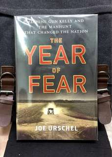 《Bran-New + Hardcover Edition + A True Story of Legendary Kidnapping That Lead To The Birth Of F.B.I》Joe Urschel - THE YEAR OF FEAR : Machine Gun Kelly and the Manhunt That Changed the Nation