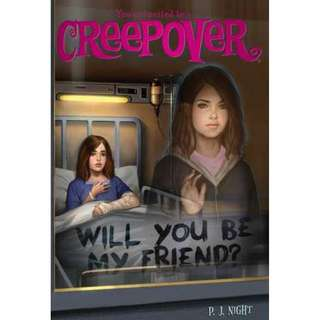 Will You Be My Friend? (You're invited to a Creepover)