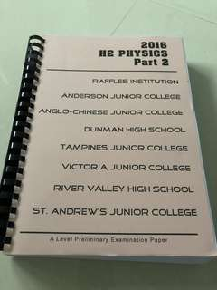 JC H2 Physics Prelim papers 2016