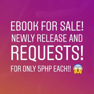 Ebooks for sale! Newly release and request!!