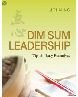 Dim Sum Leadership by John Ng
