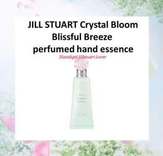 🌷Quote ur own price➡️MY FOLLOWERS ONLY🌷🚫Non Followers No Discounts🚫⭐RESTOCK MONTHLY⭐🐰AUTHENTIC & BRAND NEW IN BOX -- Limited Edition 40ml Jill Stuart CRYSTAL BLOOM Blissful Breeze Perfumed HAND ESSENCE🐰💋No Pet No Smoker Clean Hse💋