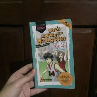 Wattpad: She's dating the gangster