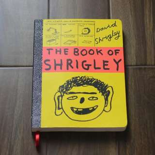 The Book of Shrigley by David Shrigley