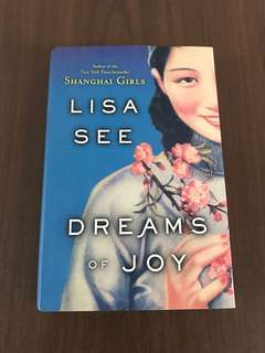 Dreams of Joy by Lisa See (hardbound)