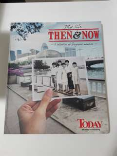 My life then & now -a selection of Singapore memories