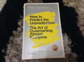 William Poundstone: How to Predict The Unpredictable (The Art of Outsmarting Almost Everyone)