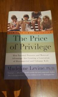 The Price of Privilege (Bestseller)