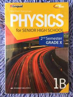 BUKU FISIKA PHYSICS for grade X 1B