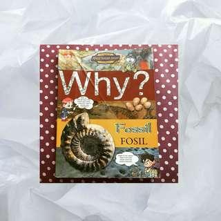 "Why ? Science Comics Pengetahuan Dasar ""Fossil"""