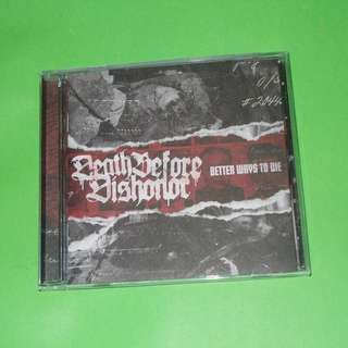 CD DEATH BEFORE DISHONOR : BETTER WAYS TO DIE ALBUM (2009) (NEW) BOSTON HARDCORE