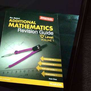 All About Additional Mathematics Revision Guide For O Level