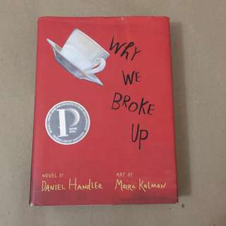 (Hardbound) Why We Broke Up by Daniel Handler