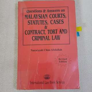 Malaysian Courts, Statutes, Cases & Contract, Tort and Criminal Law