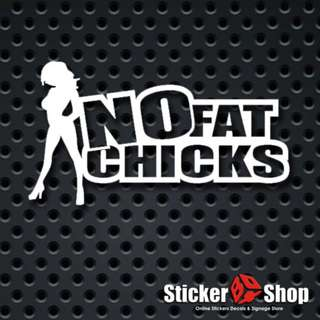 No Fat Chicks Decals