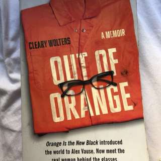 Out of Orange, Cleary Wolters