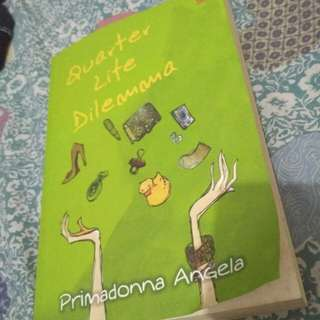 novel Quarter life dilemma by primadonna angela #horegajian