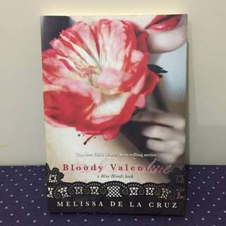 Bloody Valentine - A Blue Bloods Book by Melissa dela Cruz