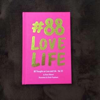 #88LOVELIFE oleh Diana Rikasari