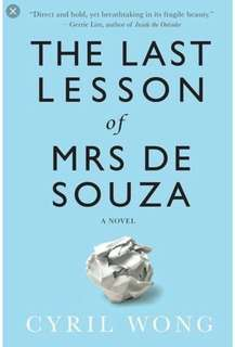 SINGLIT: The Last Lesson of Mrs de Souza by Cyril Wong