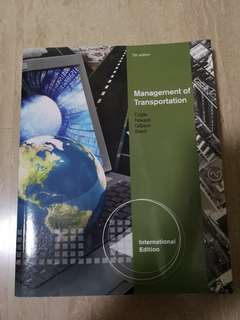 Management of Transportation: Logistics and Transportation Textbook