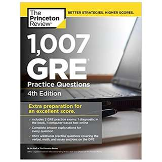 1,007 GRE Practice Questions, 4th Edition (Graduate School Test Preparation) 4th Edition, Kindle Edition by Princeton Review (Author)