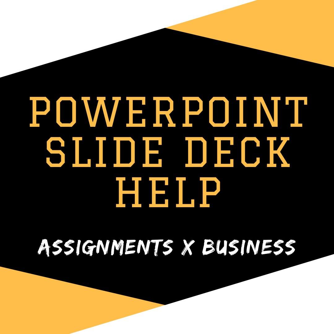 PowerPoint Design Service (Slide Deck Assignment Design and Creation)