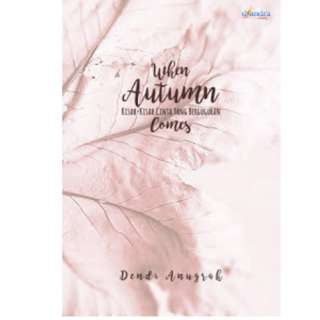 Ebook When Autumn Comes - Dendi Anugrah