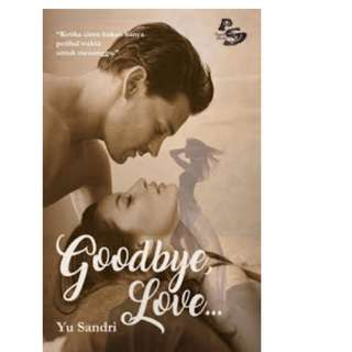 Ebook Goodbye, Love..- Yu Sandri