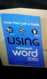 Using microsoft word 2010- more than just a book