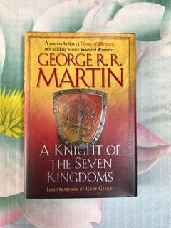A Knight of the Seven Kingdoms (Game of Thrones prequel) / George RR Martin