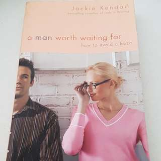 A man worth waiting for. By Jackie Kendall