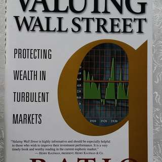Valuing Wall Street by Andrew Smithers and Stephen Wright