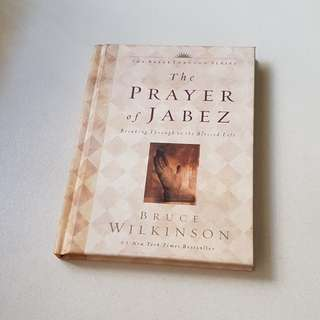 The prayer of Jabez. By Bruce Wilkinson