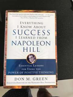 Everything I know about success I learned from Napoleon Hill hardcover
