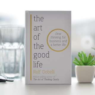 The Art of a Good Life