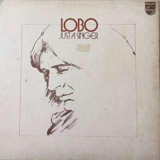 Lobo - Just A Singer vinyl album