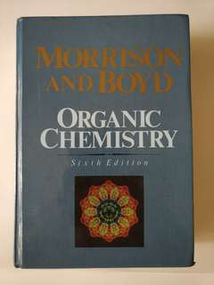 Organic Chemistry 6th Edition by Morrison and Boyd