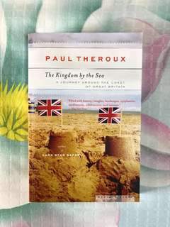 The Kingdom by the Sea (travel writing) / Paul Theroux