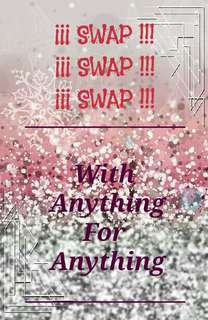OPEN SWAP with anything for anything #ramadan50