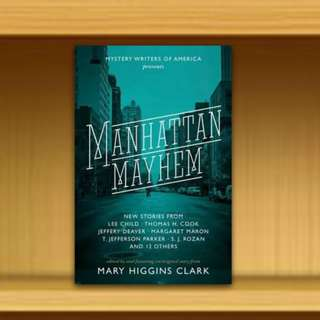 BN - Manhattan Mayhem : New Crime Stories from Mystery Writers of America By Mary Higgins Clark