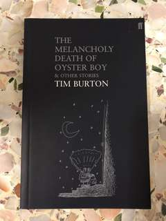 The Melancholy Death of Oyster Boy & Other Stories, Tim Burton